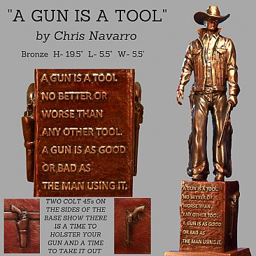 A GUN IS A TOOL  - Cowboy with guns  by Chris Navarro