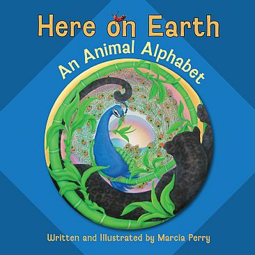 Here on Earth-An Animal Alphabet -  by Marcia Perry