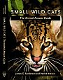 SMALL WILD CATS, The Animal Answer Guide - Book on small wild cats by Pat Watson&nbsp(2)