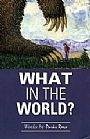 What in the World - Environmental Issues by Parks Reece (2)