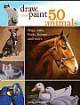 Draw and Paint 50 Animals - Animals by Jeanne Filler Scott&nbsp(2)